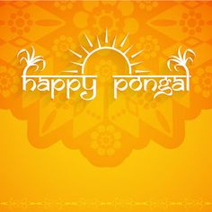 Pongal greetings to everyone. This festival is celebrated to show gratitude towards nature and to pay respect to the sun god for a great harvest for our farmers. May this festival bring more happiness, joy and peace in everyone's lives! 2017 Wallpaper, Wallpaper Pictures, Wallpaper Quotes, Wishes Messages, Wishes Images, Happy Pongal, Best Digital Marketing Company, Message Quotes, Wish Quotes