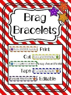 Young students love being bragged about by their teacher, and even bragging themselves! This is a great way to provide your students with some positive reinforcement in a way that they will be proud to show off to everyone! This file includes 9 colorful brag bracelet sheets (details listed below) and 5 fully editable brag bracelet sheets (4 color/1 B&W) allowing you to type your own ideas in to print!