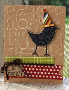 """Distressed """"Happy Bird-Day"""" Card...with bird wearing a party hat."""