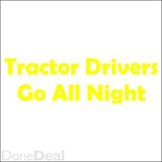 Buy your Tractor T-Shirtstoday!  Cork : €25 - DoneDeal.ie