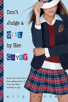 Don't Judge a Girl by Her Cover (Gallagher Girls Series #3) By Ally Carter