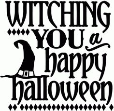 Silhouette Design Store - View Design #49607: witching you happy halloween - vinyl phrase