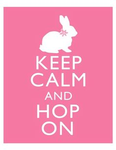 Keep Calm and Hop On Easter Spring Bunny Art Print by tspPrints, $10.00