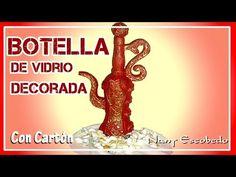 BOTELLA DE VIDRIO DECORADA CON CARTÓN 2 - YouTube