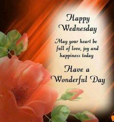 Happy Wednesday Quotes with Images and Messages [Latest] Wednesday Morning Images, Wednesday Morning Greetings, Blessed Wednesday, Wednesday Wishes, Happy Wednesday Quotes, Good Morning Wednesday, Wednesday Humor, Good Morning Happy, Morning Greetings Quotes