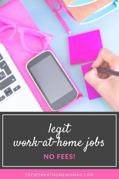 Legit Work At Home Jobs   No Fees