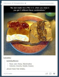 Pb sandwich - I just put butter & honey roasted peant butter on one side, jam & cream cheese on the other, between 2 slices of toast... =D or honey roasted pb & nutella =D