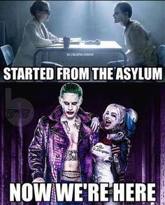 Started from the Asylum Now we're here Harley and Joker Suside Squad, Harly Quinn Quotes, Harley And Joker Love, Joker Halloween, Halloween Costumes, Jared Leto Joker, Margot Robbie Harley Quinn, Deadshot, Dc Memes