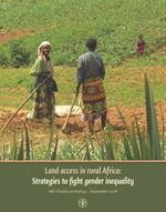 Land access in Rural Africa: Strategies to Fight Gender Inequality