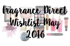 Fragrance Direct Wishlist May 2016  Bargain Beauty: Fragrance Direct Wishlist May 2016 Technic Contour Sticks Set – £2.99 |L'Oreal True Match The Foundation – £4.99 | L'Oreal Lumi Magique Pearl Powde