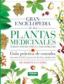 GRAN ENCICLOPEDIA DE LAS PLANTAS MEDICINALES José L. Berdonces i Serra