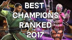 019d369c8996 Best Champions Ranked 2017 - Seatin s Tier List 3.0 - Marvel Contest Of  Champions