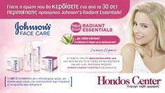 Κερδίστε 1 από τα 30 σετ περιποίησης προσώπου Johnson's Radiant Essentials - Hondos Center