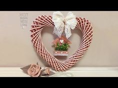 Tutorial Ghirlanda cuore con cannucce di carta - YouTube