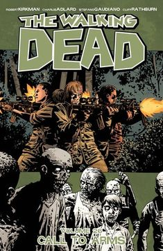 The Walking Dead, Vol. 26: Call to Arms - Robert Kirkman  3.5 Stars for 95% of this episode. 5 Stars for that ending!!  All I can say is.....dayum!   If I said anymore, it would spoil it for readers who are not caught up or who have not progressed or started the series.