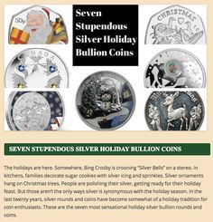 From our blog! http://www.libertycoinandcurrency.com/blog/seven-stupendous-silver-holiday-bullion-coins/
