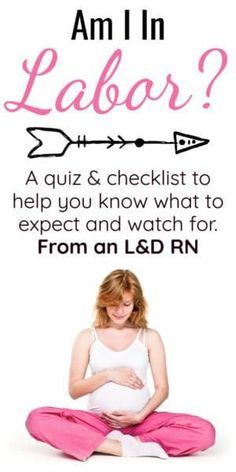 "Am I in labor? You might ask yourself that so many times -- all the contractions plus what are you looking for to know you're in labor? This post includes an ""Am I In labor checklist"" as well as an ""am I in labor quiz"""