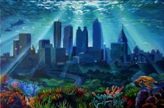 Atlantas - This is Atlanta, GA depicted as an undersea city. I may add some more bubbles and fish.