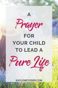 Are you a praying parent who regularly prays for her child? Grab this prayer prompt for your child's purity and that God would protect your child from the things of this world. Add this prayer for your child's purity to your prayer life today! Prayer For Our Children, Prayer For My Son, Marriage Prayer, Faith Prayer, Happy Marriage, Marriage Advice, Christian Kids, Christian Families, Pray For Strength
