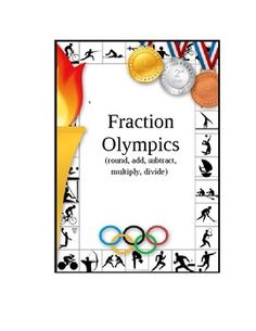 FRACTION OLYMPICS!!! My students' favorite event all year!