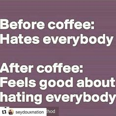 Speak on it #coffeelovers ! You know it's true sometimes. Right @dawnswick ?! #coffee #coffeetime #coffeelover #lovehate #instapic #instaquote #instacoffee  #womenover50 #travelblogger  #coffeeholic