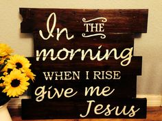 This verse is derived from several scripture in the book of psalms:    In the morning, O LORD, you hear my voice; in the morning I lay my requests