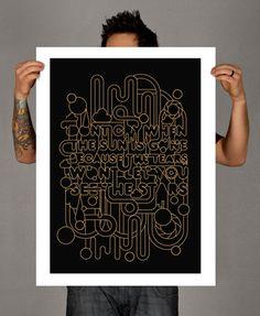 Matthew Kavan Brooks, a Uk-based designer of namesake studio, KavanStudio, creates these typographic mantras and wise words as poster designs.