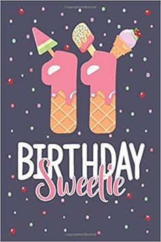 Birthday Sweetie: Cute Notebook Or Diary For 11 Years Old Girls Who Love Mouses Llama Birthday, Birthday Tags, 11th Birthday, Birthday Quotes, Girl Birthday, Happy Birthday Candles, Happy Birthday Images, Cute Notebooks, Eid Mubarak