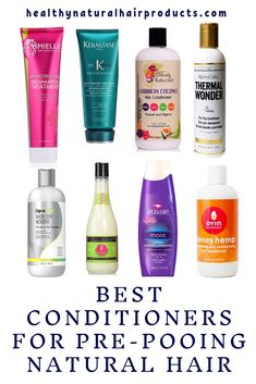Best Conditioners for Pre-Pooing Natural Hair
