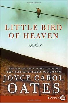 Little Bird of Heaven LP: A Novel by Joyce Carol Oates