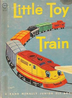 Little Toy Train A Rand McNally Junior Elf Book, $5.00