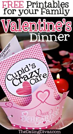 This Valentines, treat your family to dinner at Cupid's Crazy Cafe!  These clever printable menus and darling crowns make it a tradition they won't soon forget!  www.TheDatingDiva... #Vday #Valentine #freeprintable