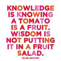 #wisdom > #knowledge
