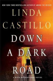 Maureen's Musings: Down a Dark Road (Kate Burkholder #9) by Linda Cas...