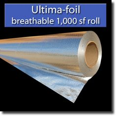 Builder's Foil - radiant barrier (turn your basement or house into a Faraday case (EMP-Proof)