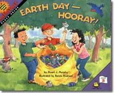 Earth Day Hooray by Stuart J. Murphy, Renee Andriani (Illustrator). Earth Day books for kids.  http://www.apples4theteacher.com/holidays/earth-day/kids-books/earth-day-hooray.html