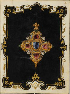 Jewel Book of the Duchess Anna of Bavaria — Viewer — World Digital Library Renaissance Jewelry, Ancient Jewelry, Jewellery Sketches, Jewelry Drawing, Royal Jewels, Crown Jewels, Antique Books, Illuminated Manuscript, Bookbinding
