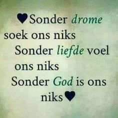Sonder God is ons niks. Quotes About God, Wise Quotes, Inspirational Quotes, Bible Qoutes, Bible Verses, Uplifting Christian Quotes, Afrikaanse Quotes, Soli Deo Gloria, Religious Quotes