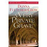 A Very Private Grave (The Monastery Murders) (Kindle Edition)By Donna Fletcher Crow