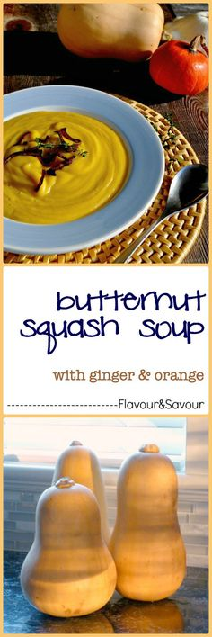 Butternut Squash Soup with Ginger & Orange. Delicious hints of fresh ginger and orange put this over the top! Dairy-free too.