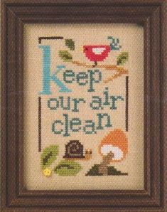 Lizzie Kate Green Flip-It - Keep Our Air Clean - Cross Stitch Pattern. Keep Our Air Clean is the fourth of six designs from the Green Flip-It Series. Counted Cross Stitch Patterns, Cross Stitch Designs, Cross Stitch Embroidery, Embroidery Patterns, Lizzie Kate, Kate Green, Cross Stitch Pictures, Cross Stitch Animals, Needlepoint