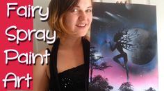 Spray Paint Art Fairy ~ How I Paint my Pixie Spraypaint Diy