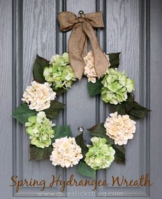 Time For Spring Decorating Spring Hydrangea Wreath