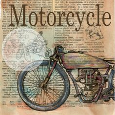 PRINT:  Vintage Motorcycle Mixed Media Drawing on Distressed, Dictionary Page