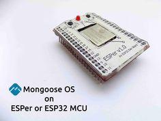 Mongoose OS on ESPer/Bare ESP32