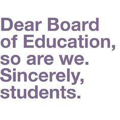Dear board of education / iFunny :) Education Humor, Education Reform, School S, School Humor, Funny Quotes, Funny Memes, Hilarious, Jokes Quotes, Really Funny