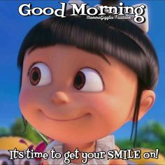 Time To Get Your Smile On, Good Morning
