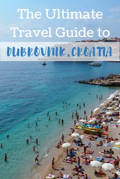 The ultimate travel guide to Dubrovnik, Croatia
