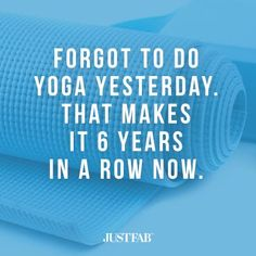 Hey, it's totally okay if you missed yoga! A little #fitness #humor to kick-off your work-week.