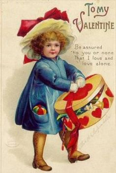 """To My Valentine """"Be assured, 'tis You or None That I Love and Love alone"""".  From Ellen Clapsaddle collection"""